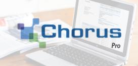 Chorus Pro : La dématérialisation des factures de travaux de l'Etat pour les fournisseurs, MOE ou MOA