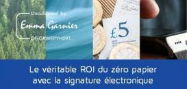Le véritable ROI du zéro papier avec la signature électronique