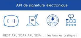 Intégrer les API de signature électronique au sein de votre expérience utilisateur
