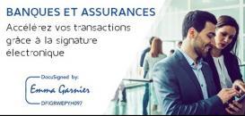 Banques et assurances : accélérez vos transactions en B2B et B2C grâce à la signature électronique