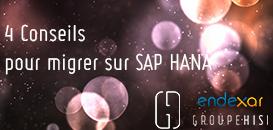 4 Conseils pour migrer sur SAP HANA