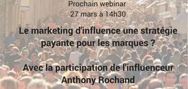 Le marketing d'influence, une stratégie payante pour les marques ? Dialoguez avec l'influenceur Anthony Rochand