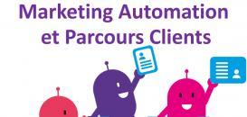 Le marketing Automation au service des parcours clients