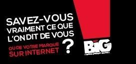 Savez-vous vraiment ce que l'on dit de vous ou de votre marque sur internet ?