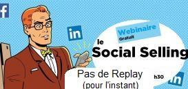 Le Social Selling : développer son activité d'indépendant via les réseaux sociaux