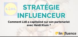 [Stratégie Influenceur] : comment Lidl a capitalisé sur son partenariat avec Heidi Klum ?