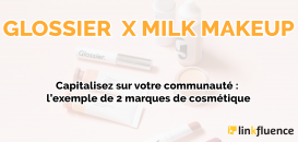 [ETUDE] Capitalisez sur votre communauté : l'exemple de 2 marques de cosmétique !