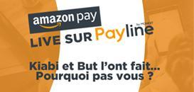 Amazon Pay : Kiabi et But l'ont fait... Pourquoi pas vous ?