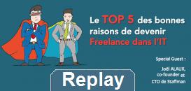 Le TOP 5 des bonnes raisons de devenir Freelance dans l'IT
