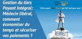 Gestion du tiers Payant Intégral : Médecin libéral, comment économiser du temps et sécuriser vos paiements ?
