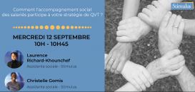Comment l'accompagnement social des salariés participe à votre stratégie de QVT ?