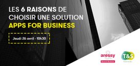 Les 6 raisons de choisir la solution Apps for Business