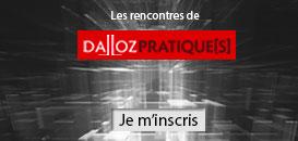 Les rencontres de Dalloz Pratique[s] – Actualité du congé délivré par le bailleur
