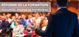 Réforme de la formation : décryptage « à chaud » du projet de loi présenté le 27 avril.