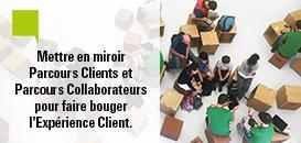 Mettre en miroir Parcours clients et Parcours collaborateurs pour faire bouger l'expérience client.