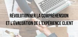 Score R3m© : une révolution dans la compréhension et l'évaluation de l'expérience client