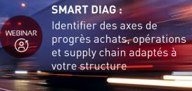 Smart Diag : Identifier des axes de progrès supply chain adaptés à votre structure !
