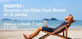 RGPD : devenez une Data Cool Brand en 5 points !
