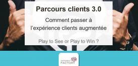 Parcours clients 3.0 : Comment passer à l'expérience clients augmentée
