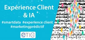 Expérience Client & IA : Comment prévoir les intentions de vos prospects ?