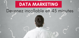 DATA MARKETING : devenez incollable en 45 minutes