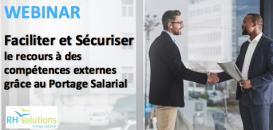 Faciliter et Sécuriser le recours à des compétences externes grâce au Portage Salarial