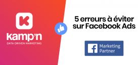 Top 5 des erreurs à éviter sur Facebook Ads !