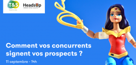 Comment vos concurrents signent vos prospects ?