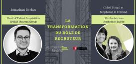 La transformation du rôle de recruteur.