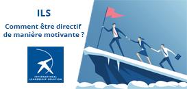 Les outils du leadership : Comment être directif de manière motivante ?