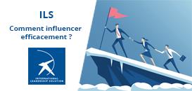 Les outils du leadership : Comment influencer efficacement  ?
