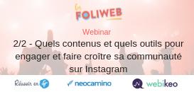 2/2 - Quels contenus et quels outils pour engager et faire croître sa communauté sur Instagram