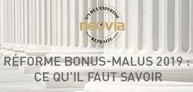 Réforme Bonus-Malus et mise en place des retraites : ce qu'il faut savoir avant le 01/01/19