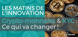 Crypto-monnaies & KYC : Ce qui va changer !