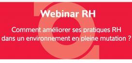 Comment améliorer ses pratiques RH dans un environnement en pleine mutation ?