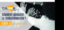 Comment manager la transformation ? Etape 5 : les quick win