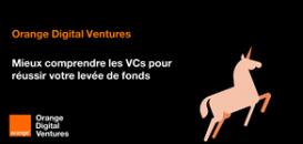 Comment lever des fonds auprès de VCs ?