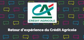 Comment le Crédit Agricole donne la parole à ses clients et les engage à travers son Lab Observer