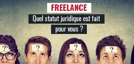 Freelance : quel statut juridique est fait pour vous ?