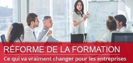 Réforme de la formation : ce qui va vraiment changer pour les entreprises