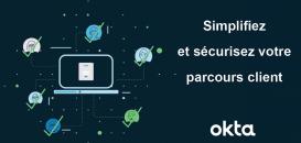 Simplifiez et sécurisez votre parcours clients grâce au CIAM (Customer Identity and Access Management)