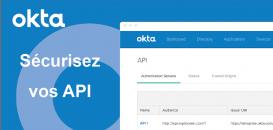 Repenser la sécurité de vos API grâce à l'API Access Management