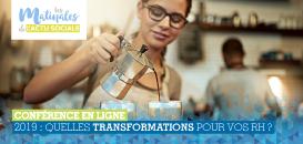 Matinales de l'actu sociale : Quelles transformations pour vos RH en  2019 ? (1/2)