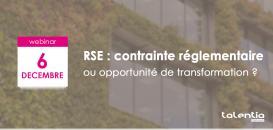 Responsabilité Sociétale et Environnementale: contrainte règlementaire ou opportunité de transformation ?