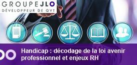 Handicap : décodage de la loi avenir professionnel et enjeux RH