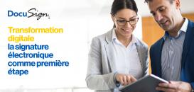 Transformation digitale : la signature électronique comme première étape