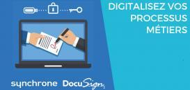 Signature électronique : la digitalisation des processus au profit des directions métier