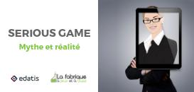 Serious Games : mythes et réalité