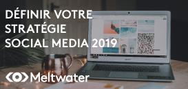 Comment planifier votre stratégie Social Media pour 2019 ?