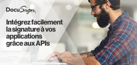 Intégrez facilement la signature à vos applications grâce aux APIs